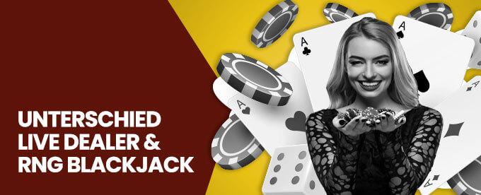 Live Blackjack und RNG Blackjack
